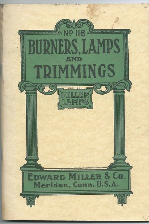 Edward Miller circa 1910 Catalog No.116 PDF copy on CD 68pages lamps lanterns