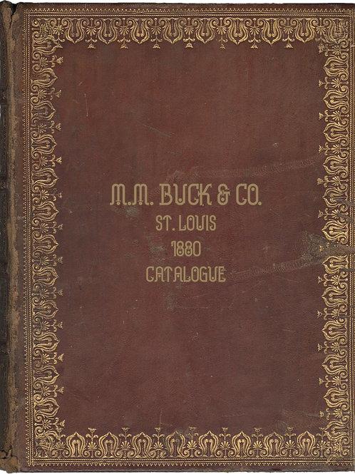 1880 M.M. Buck Company Catalogue ST. Louis 474pages
