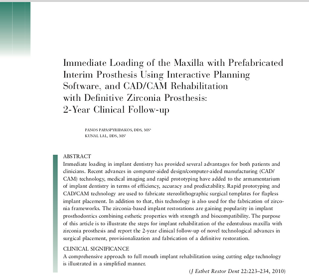 Journal of Esthetic and Restorative Dentistry. Immediate Loading of Maxila with Prefab Interim Prosthesis using CAD/CAM
