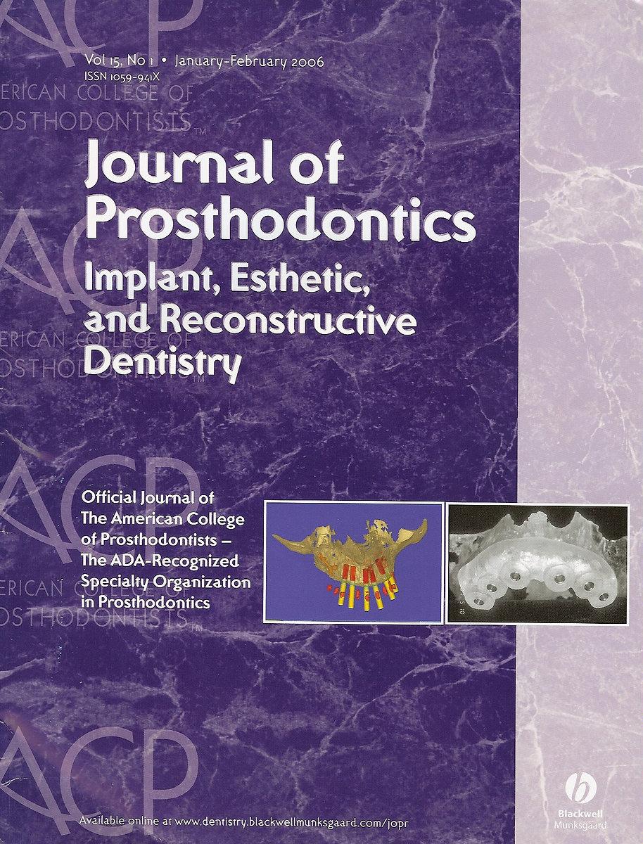 Journal of Prosthodontics Implant,Esthetic, and Restorative Dentistry January-February 2006