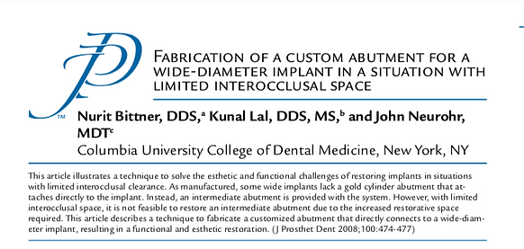 Journal of Prosthetic Dentistry Fabrication of a cusom abutment Article
