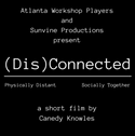 (Dis)Connected