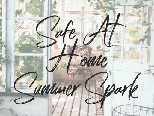 Safe At Home Summer Spark Challenge!