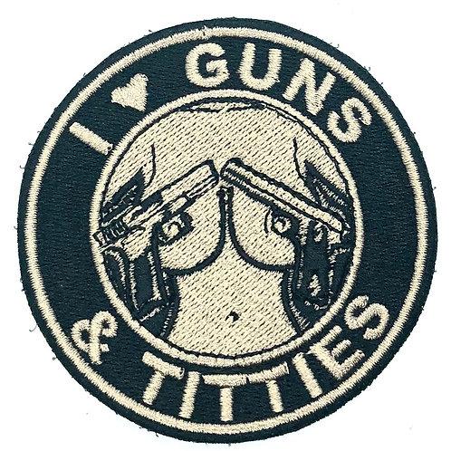 I LOVE GUNS & TITTIES