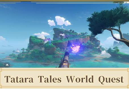 Tatara Tales Quest In Genshin Impact. A Complete Guide