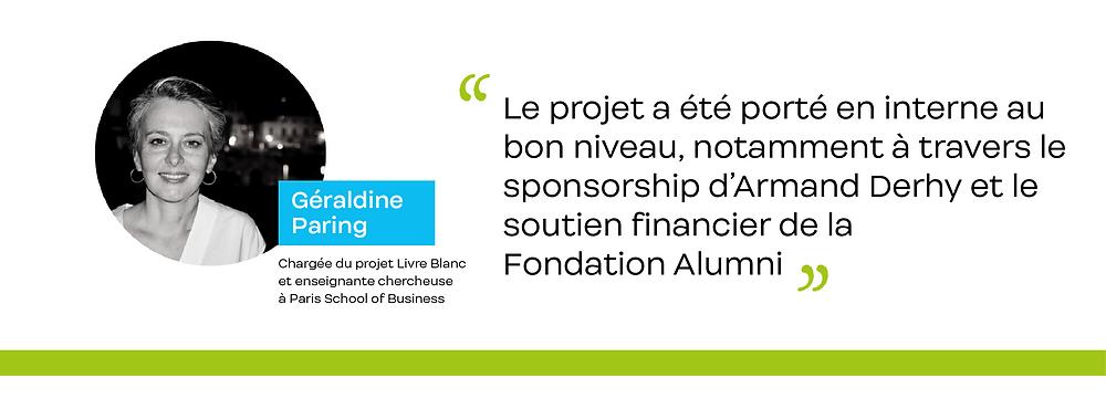Citation de Géraldine Paring, chargée de projet du Livre Blanc de Paris School of Business.