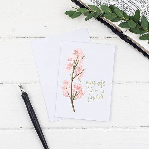 'You Are So Loved' Card