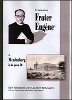 """Fotoboek """"Frater Eugène"""" en """"Meulenberg in de jaren 50"""""""