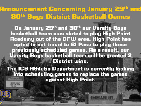 Announcement Concerning January 29th and 30th Boys District Basketball Games