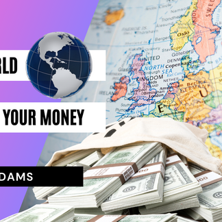 The World Affects Your Money