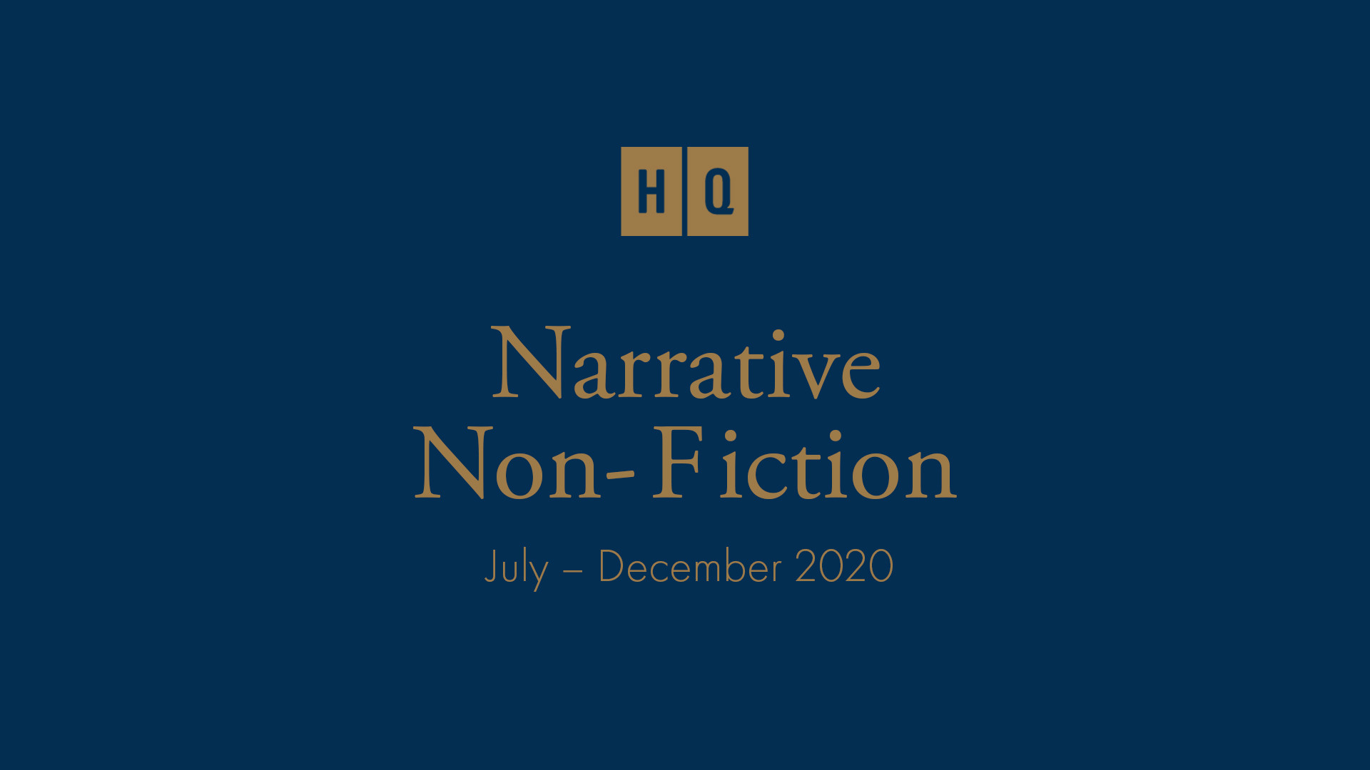 HQ Narrative Non-Fiction