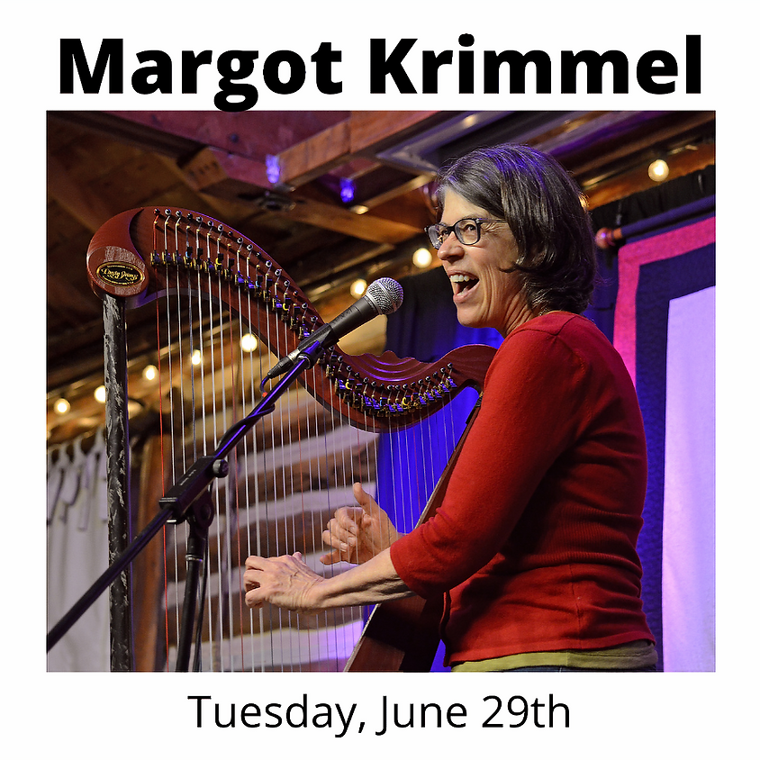 Tuesday June 29th - Margot Krimmel, Harp