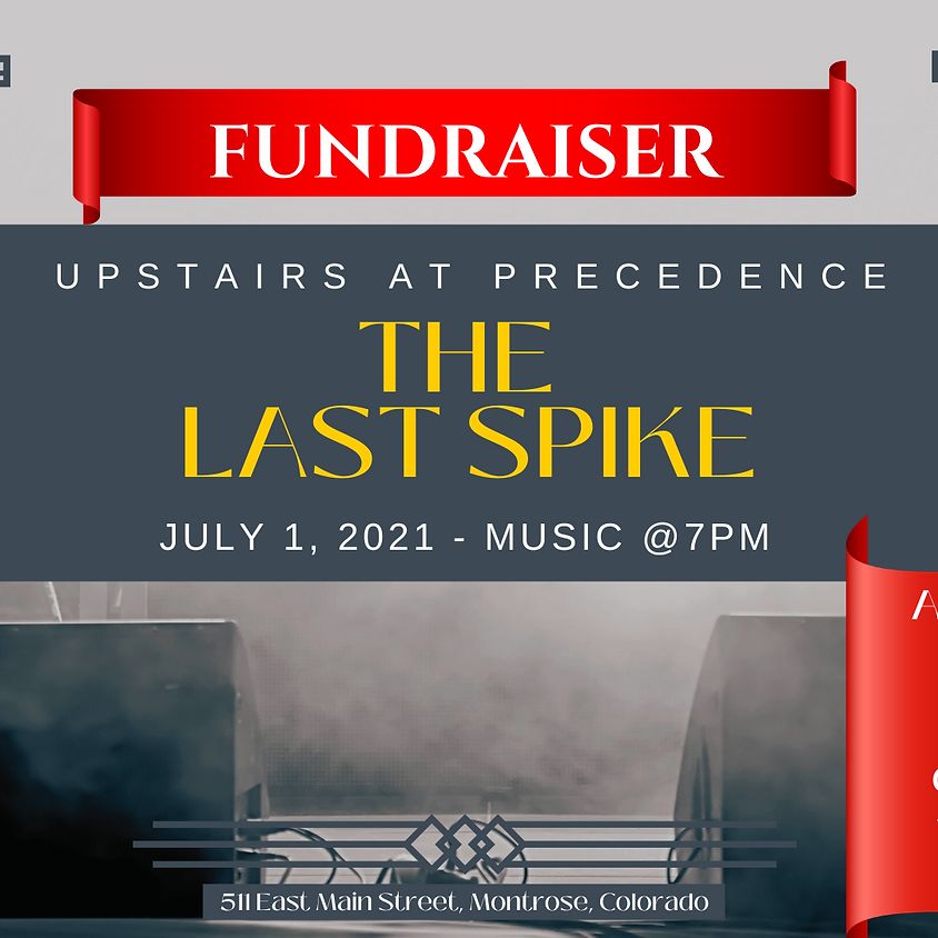 Yurtstead Farms Fundraiser - Featuring the Last Spike!