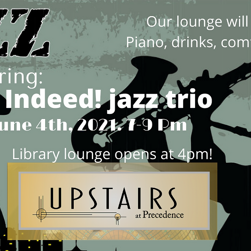 Friday Night Jazz & Library Lounge - June 4th!