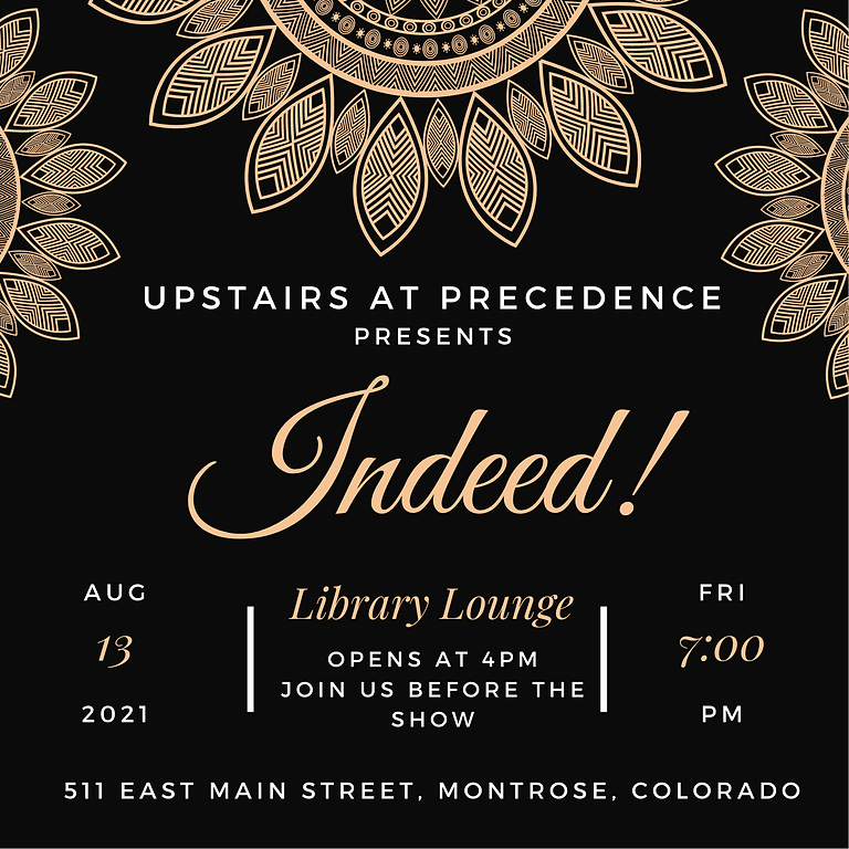 Friday Jazz & Library Lounge - Indeed! August 13th