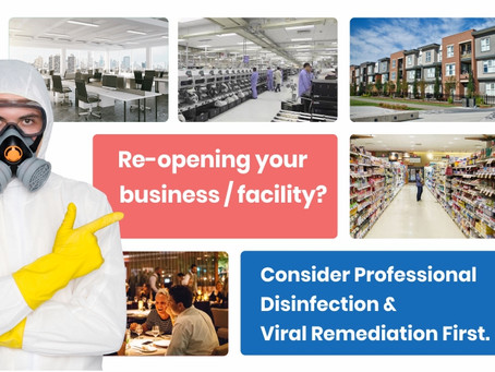 Why Professional Disinfection a pre-requisite for safe post-covid re-openings: