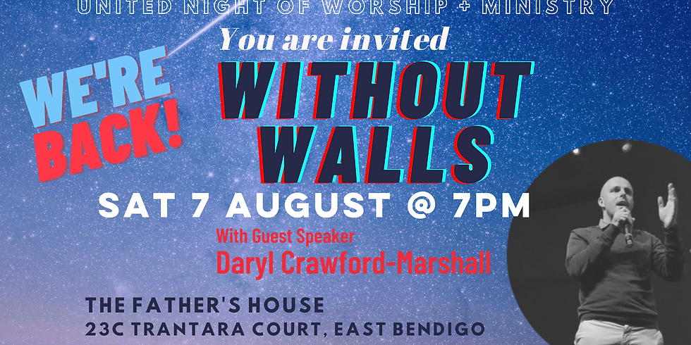 Without Walls August - With guest speaker Daryl Crawford-Marshall