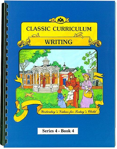 Classic Curriculum Writing Workbook, Series 4, Book 4