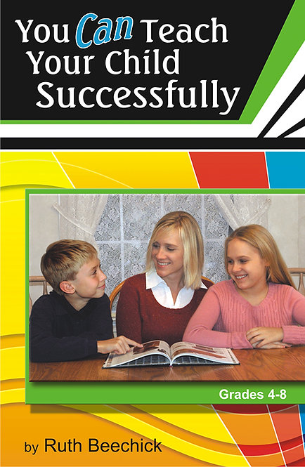 You Can Teach Your Child Successfully (paperback edition)