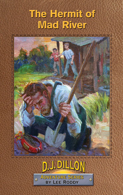 THE HERMIT OF MAD RIVER - BOOK 9 - D.J. Dillon Adventures