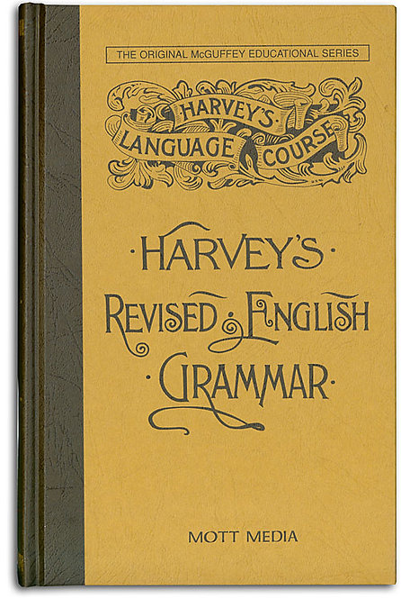 Harvey's Revised English Grammar (Hardcover edition)