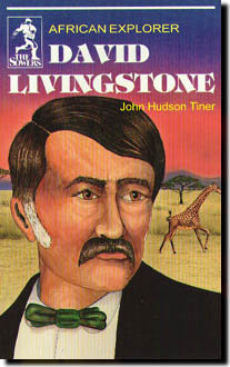 DAVID LIVINGSTONE by John Hudson Tiner