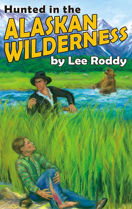 HUNTED IN THE ALASKAN WILDERNESS - BOOK 13 - Ladd Family Adventures