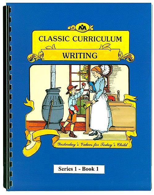 Classic Curriculum Writing Workbook - Series 1, Book 1