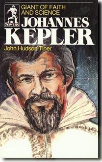 JOHANNES KEPLER by John Hudson Tiner
