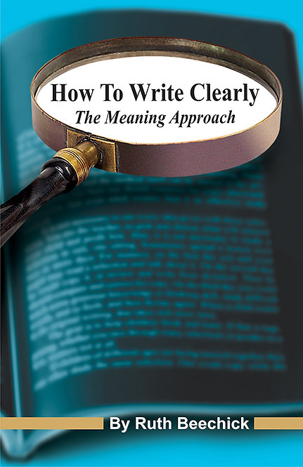 How To Write Clearly: The Meaning Approach