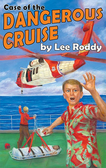 CASE OF THE DANGEROUS CRUISE - BOOK 11 - Ladd Family Adventures
