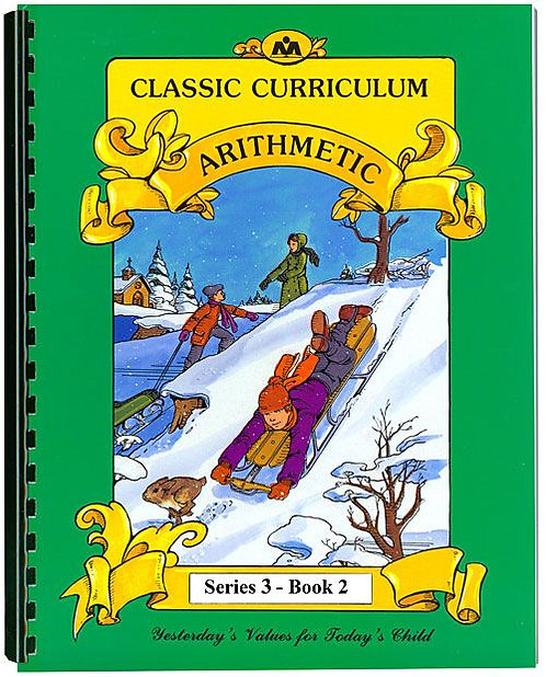 Classic Curriculum Arithmetic Workbook - Series 3, Book 2