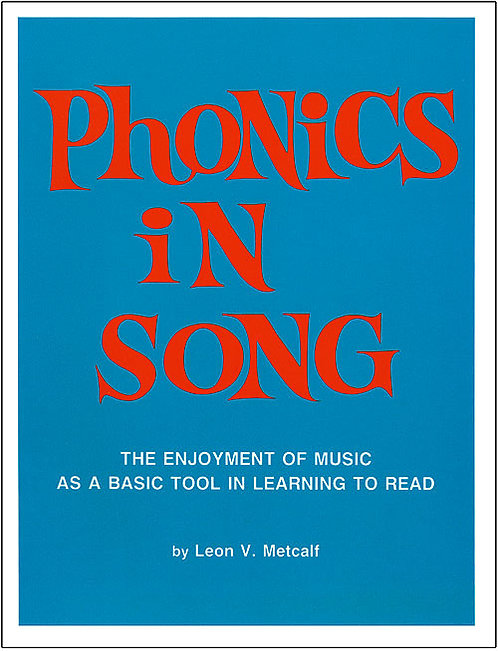 Phonics in Song Book: The Enjoyment of Music as a Basic Tool in Learning to Read
