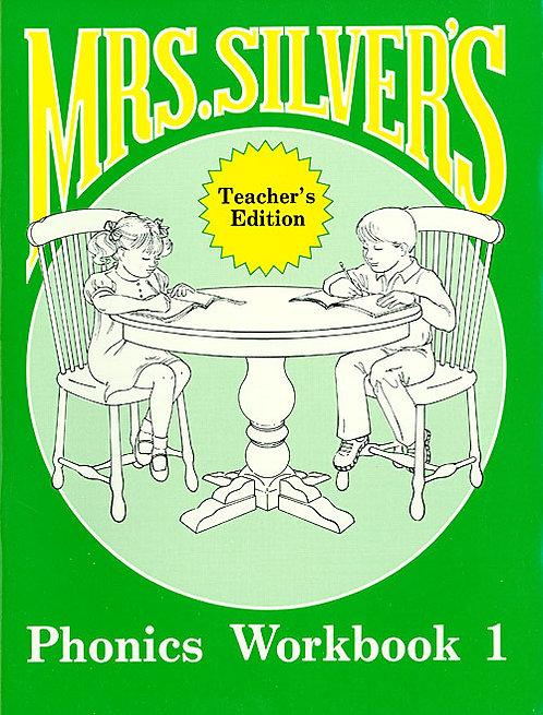 Mrs. Silver's Phonics Workbook 1 - Teacher's Edition