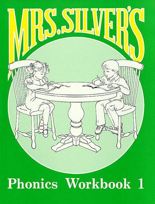 Mrs. Silver's Phonics Workbook 1 - Student Book