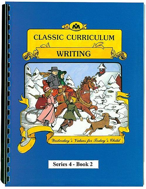 Classic Curriculum Writing Workbook - Series 4, Book 2