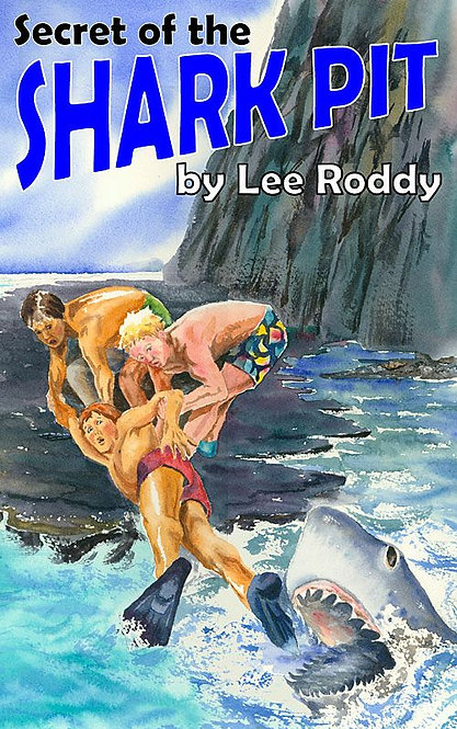 SECRET OF THE SHARK PIT - BOOK 1 - Ladd Family Adventure Series