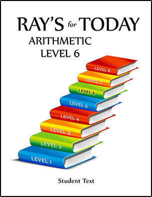RAY'S for TODAY ARITHMETIC - LEVEL 6 - Student Text
