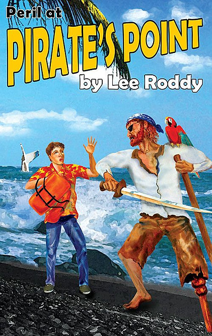 PERIL AT PIRATE'S POINT - BOOK 7 - Ladd Family Adventures
