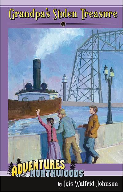 GRANDPA'S STOLEN TREASURE - BOOK 7 - Adventures of the Northwoods