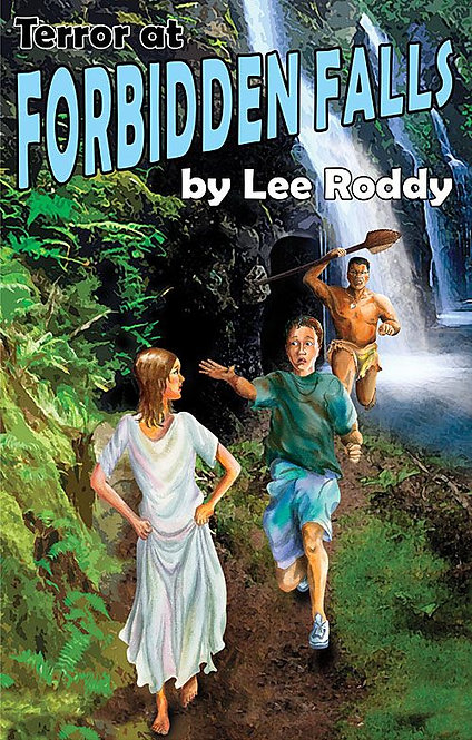 TERROR AT FORBIDDEN FALLS - BOOK 8 - Ladd Family Adventures