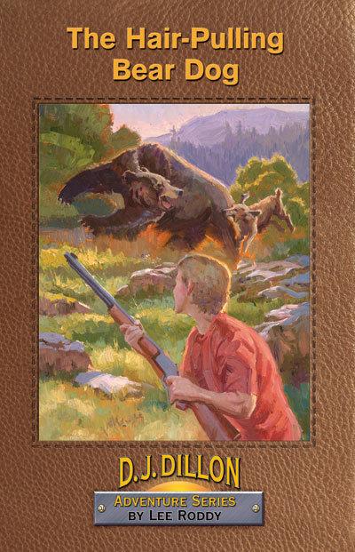 THE HAIR-PULLING BEAR DOG - BOOK 1 - D.J. Dillon Adventures