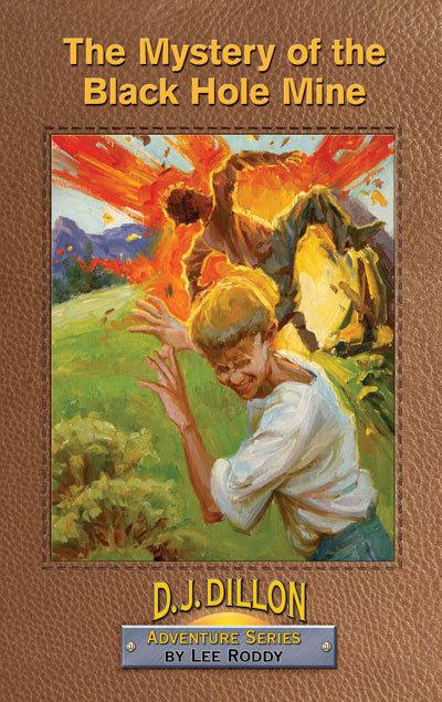 THE MYSTERY OF THE BLACK HOLE MINE - BOOK 7 - D.J. Dillon Adventures