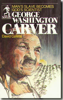 GEORGE WASHINGTON CARVER by David Collins