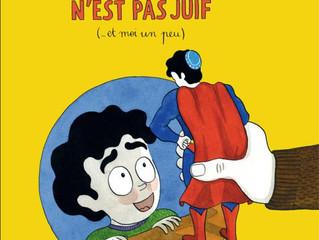 """SORTIE DE LA BD """"SUPERMAN N'EST PAS JUIF (et moi un peu )"""" DE JIMMY BEMON"""