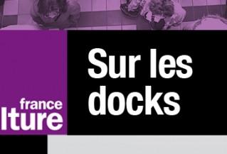 """Jimmy Bemon et Mathieu Delozier invités de France Culture dans l'émission """"Sur les docks :"""