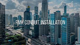 RMK Conduit Installation.png