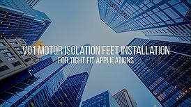V01 Isolator Feet Installation.png