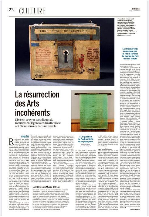 Article rédigé par Philippe Dagen dans Le Monde sur la découverte de dix-sept oeuvres des Arts Incohérents dont le premier monochrome de l'histoire ainsi qu'un ready-made par Alphonse Allais.