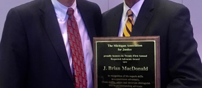 J. Brian MacDonald receives the Respected Advocate Award